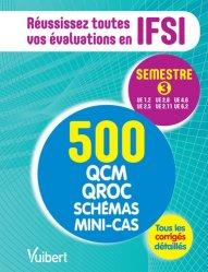 Souvent acheté avec Démarche clinique infirmière Projet de soins infirmiers Organisation de travail, le IFSI - Le semestre 3 en 500 QCM, QROC, schémas et mini-cas