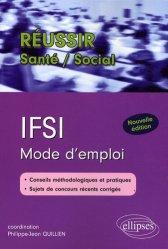 Dernières parutions dans Réussir Santé - Social, IFSI Mode d'emploi