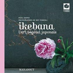 Souvent acheté avec Guide des rosiers sauvages, le Ikebana
