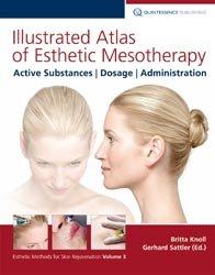 Dernières parutions sur Soins esthétiques, Illustrated Atlas of Esthetic Mesotherapy