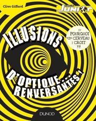 Souvent acheté avec Histoire des nombres, le Illusions d'optique... renversantes !
