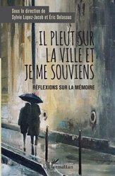 Dernières parutions sur Cerveau - Mémoire, Il pleut sur la ville et je me souviens
