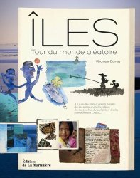 Dernières parutions dans Tourisme et voyages, Iles. Tour du monde aléatoire
