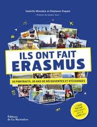 Dernières parutions dans Tourisme et voyages, Ils ont fait Erasmus. 30 portraits, 30 ans de découvertes et d'échanges