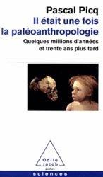 Dernières parutions dans Poches Sciences, Il était une fois la paléoanthropologie