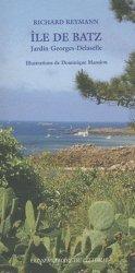 Dernières parutions dans conservatoire du littoral, Ile de batz. Jardin Georges-Delaselle