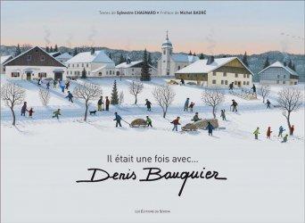 Dernières parutions sur Monographies, Il était une fois avec... Denis Bauquier