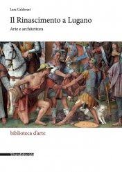 Dernières parutions sur Histoire de l'art, Il rinascimento a lugano