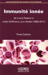 Dernières parutions sur Histoire de la médecine et des maladies, Immunité innée