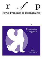 Dernières parutions dans Revue Française de Psychanalyse, Impuissance et frigidité