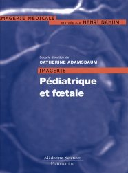 Souvent acheté avec Hépatologie de l'enfant, le Imagerie pédiatrique et foetale