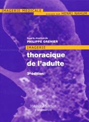 Souvent acheté avec Atlas de poche d'anatomie en coupes sériées TDM - IRM, le Imagerie thoracique de l'adulte