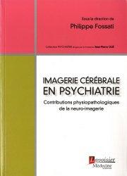 Dernières parutions sur Classifications - Echelles d'évaluation, Imagerie cérébrale en psychiatrie