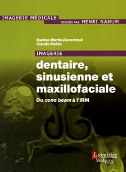 Dernières parutions sur Imagerie dentaire, Imagerie dentaire, sinusienne et maxillofaciale