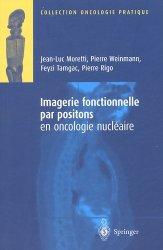 Souvent acheté avec Scanner Pratique, le Imagerie fonctionnelle par positons en oncologie nucléaire