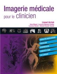 Dernières parutions sur Ouvrages généraux, Imagerie médicale pour le clinicien