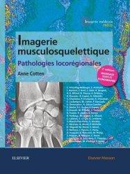 Dernières parutions dans Imagerie médicale : Précis, Imagerie musculosquelettique