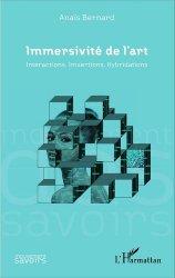Dernières parutions dans Mouvement des Savoirs, Immersivité de l'art. Interactions, Imsertions, Hybridations