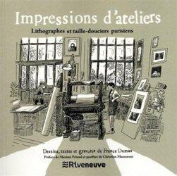 Dernières parutions sur Imprimerie,reliure et typographie, Impressions d'ateliers