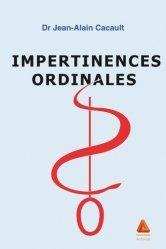 Dernières parutions sur Médecine, Impertinences ordinales