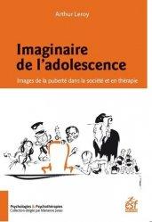 Dernières parutions dans Psychologies & Psychothérapies, Imaginaire de l'adolescence