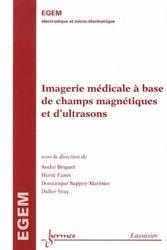 Dernières parutions sur Micro-électronique, Imagerie médicale à base de champs magnétiques et d'ultrasons