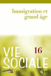 Dernières parutions dans Vie sociale, Immigration et grand âge