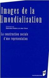 Dernières parutions dans Des sociétés, Images de la mondialisation. La construction sociale d'une représentation