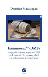 Dernières parutions sur Sciences médicales, Immunorex TM-DM28