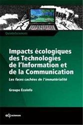 Souvent acheté avec Guide de Conception en Permaculture, le Impacts écologiques des Technologies de l'Information et de la Communication