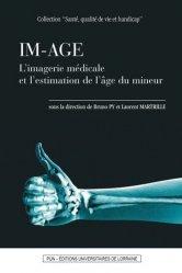 Dernières parutions dans Santé, qualité de vie et handicap, IM-AGE. L'imagerie médicale et l'estimation de l'âge du mineur