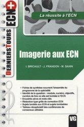 Souvent acheté avec Conférences de consensus 2008-2009 & Recommandations, le Imagerie aux ECN