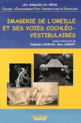 Dernières parutions sur Imagerie cervico-faciale et ORL, Imagerie de l'oreille et des voies cochléo-vestibulaires