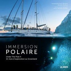 Dernières parutions sur Pôles, Immersion polaire