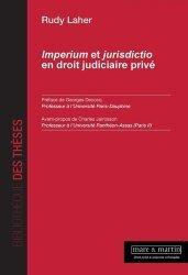 Dernières parutions sur Droit privé, Imperium et jurisdictio en droit judiciaire privé