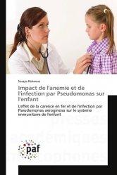 Dernières parutions sur Immunologie, Impact de l'anemie et de l'infection par Pseudomonas sur l'enfant