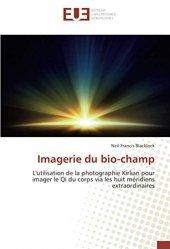 Dernières parutions sur Imagerie médicale, Imagerie du bio-champ