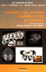 Dernières parutions sur Neuroanatomie - Neurophysiologie, Imagerie des lésions dégénératives du cerveau