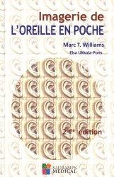 Dernières parutions sur Imagerie cervico-faciale et ORL, Imagerie de l'Oreille en poche