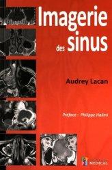 Dernières parutions sur Imagerie cervico-faciale et ORL, Imagerie des sinus