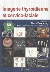 Dernières parutions sur Imagerie cervico-faciale et ORL, Imagerie thyroidienne et cervico-faciale