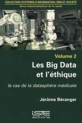 Dernières parutions sur Informatique, Industrialisation de la santé Volume 2 Les Big Data et l'éthique