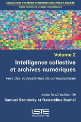 Dernières parutions sur Télécommunications, Intelligence collective et archives numériques