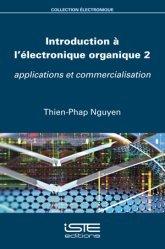 Dernières parutions sur Sciences et Techniques, Introduction à l'électronique organique 2