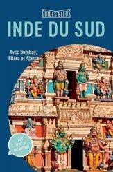 Dernières parutions dans Guides bleus, Inde du Sud. Avec Bombay, Ellora et Ajanta