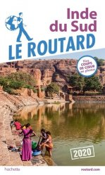 Dernières parutions dans Le Guide du Routard, Inde du Sud. Edition 2020