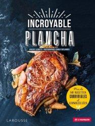 Dernières parutions sur Cuisine espagnole, Incroyable plancha. Plus de 40 recettes conviviales et ensoleillées