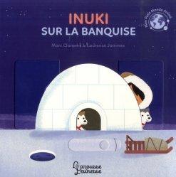 Dernières parutions sur Pour les tout-petits, Inuki sur la banquise