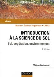 Souvent acheté avec Vade-mecum du forestier, le Introduction à la science du sol