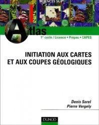 Souvent acheté avec Le carnet de l'ornithologue, le Initiation aux cartes et aux coupes géologiques Atlas